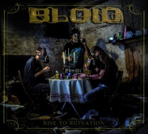 bloid - rise to ruination