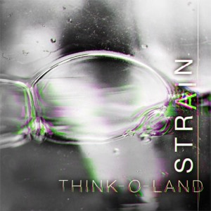 Strain - Think-O-Land - cover
